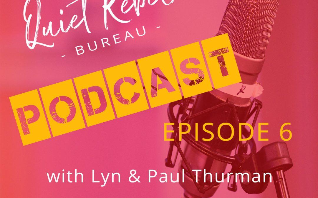 Quiet Rebel Podcast: Episode 6